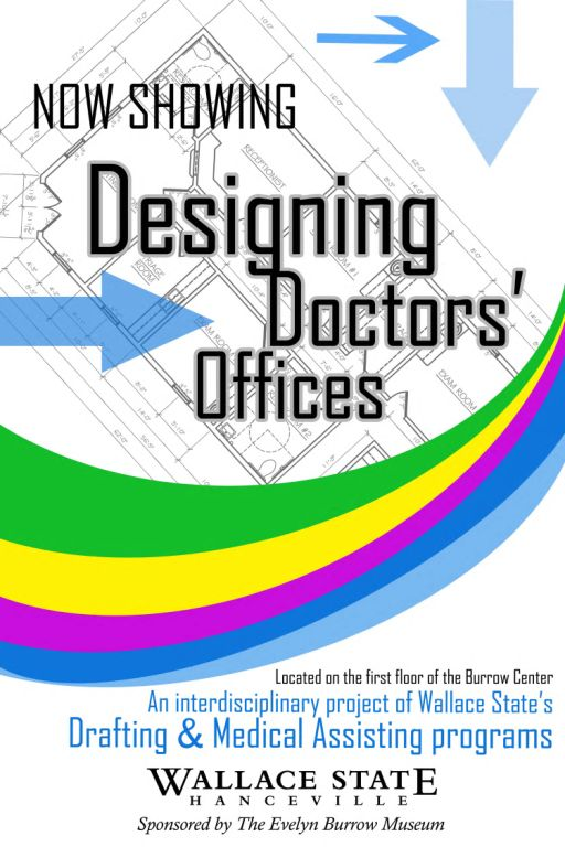 Wallace States Medical Assistant And Drafting Programs Complete First Medical Office Collaboration Project Designing Doctors Offices Exhibition Currently On Displa on Pediatrics Clinic Floor Plan